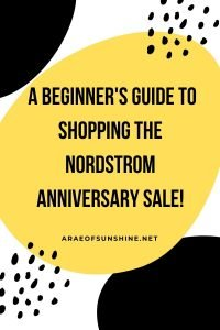A Beginner's Guide to Shopping the Nordstrom Anniversary Sale!
